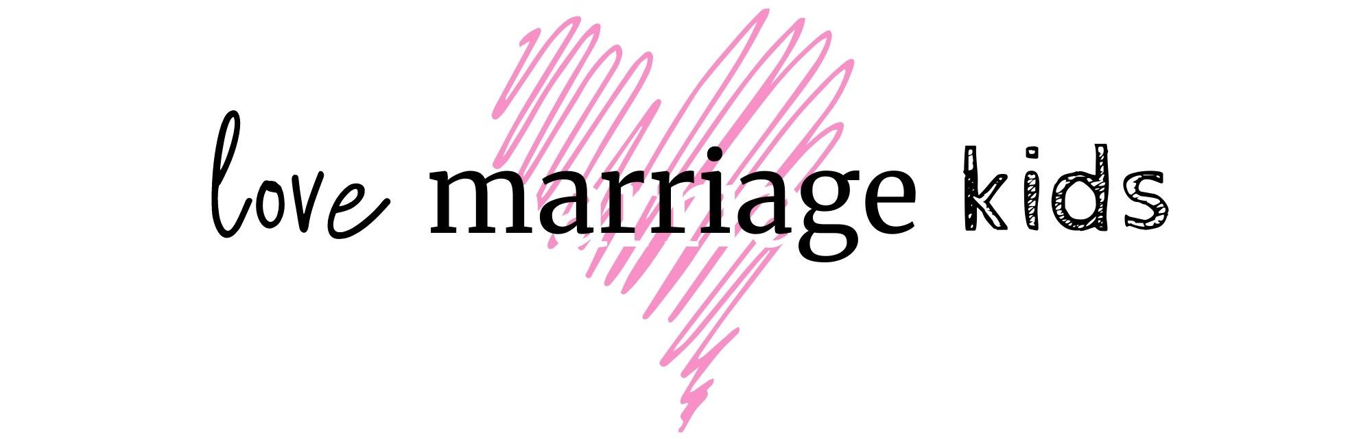 LoveMarriageKids